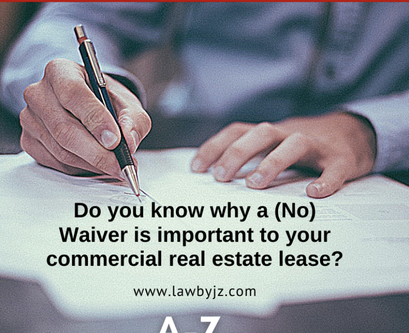 (No) Waiver – Commercial Real Estate Terms