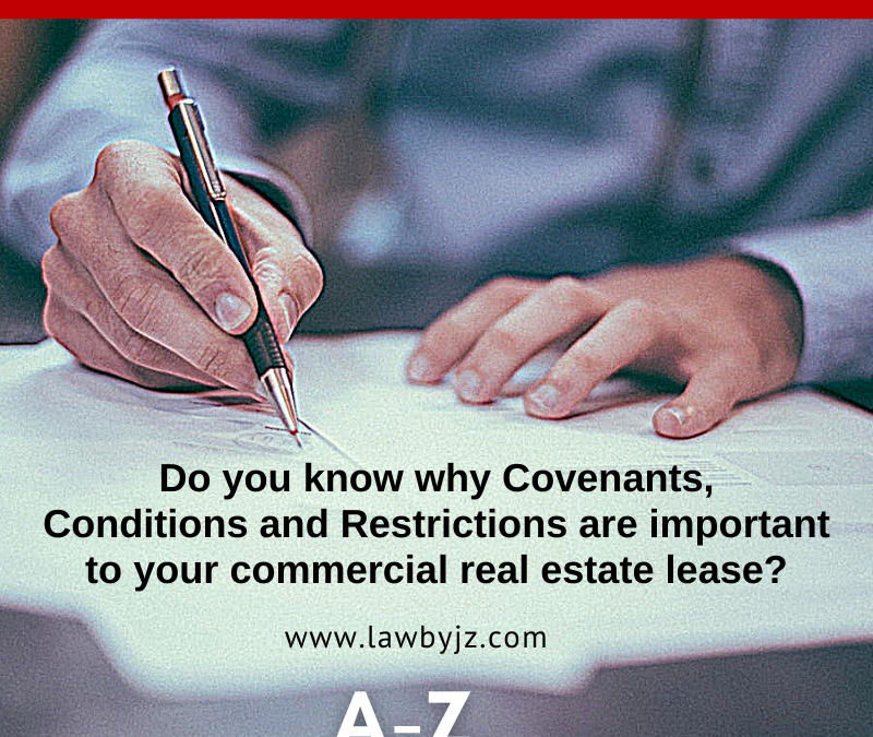 Covenants, Conditions and Restrictions – Commercial Real Estate Terms
